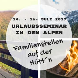 In luftiger Höhe // Familienstellen goes Almhütte
